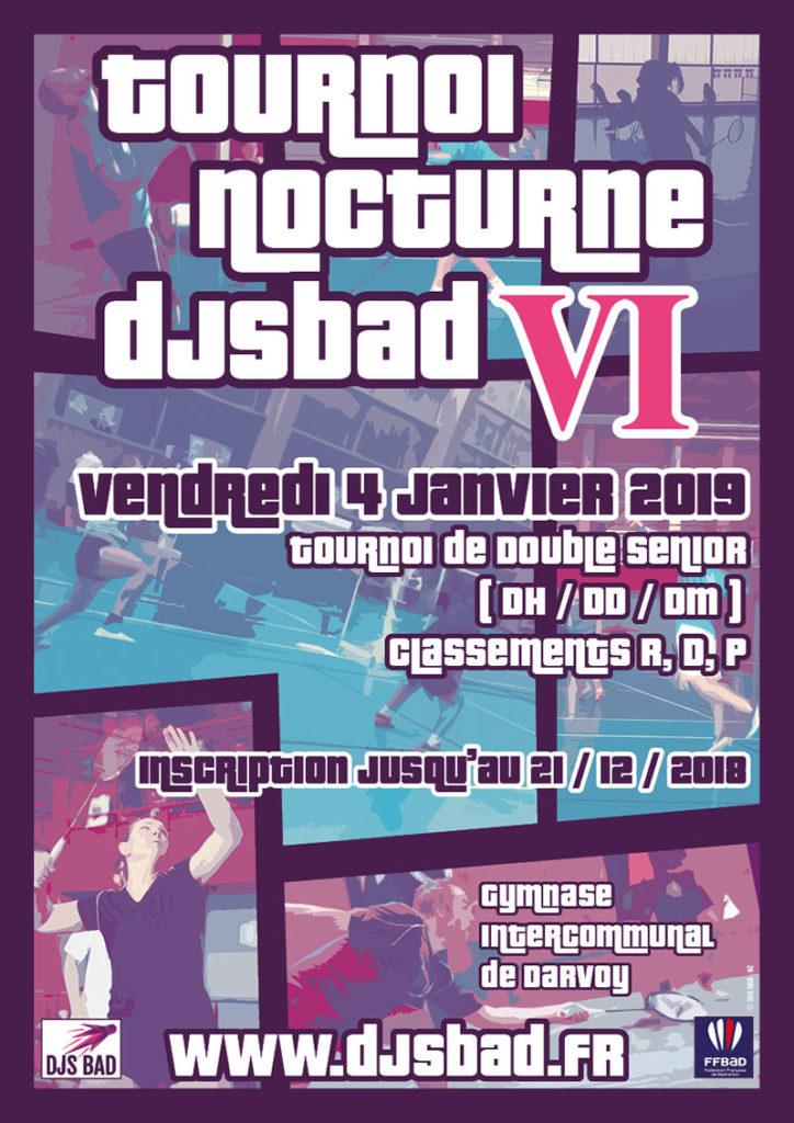 Affiche 6ème Tournoi Nocturne DJS BAD © DJS Bad