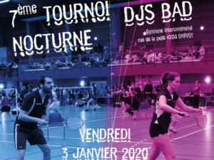 7ème tournoi nocturne DJS BAD, les inscriptions sont ouvertes