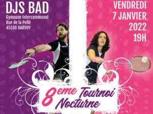 Read more about the article 8ème tournoi nocturne DJS BAD, les inscriptions sont ouvertes